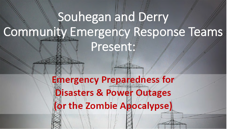 Emergency Preparedness: Souhegan and Derry CERT